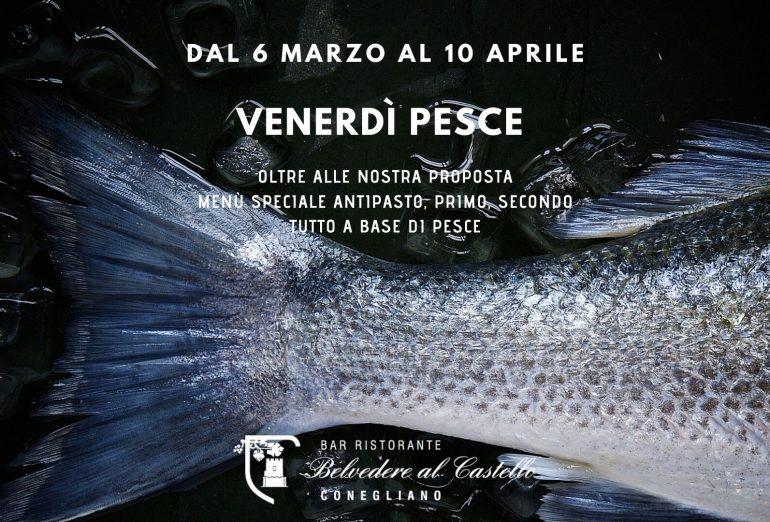 venerdi pesce al Ristorante al Castello di Conegliano